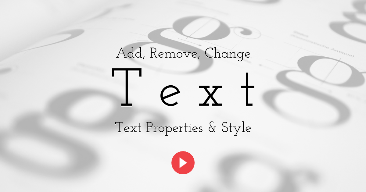 How to Add, Remove, Change Properties & Style for Text Elements