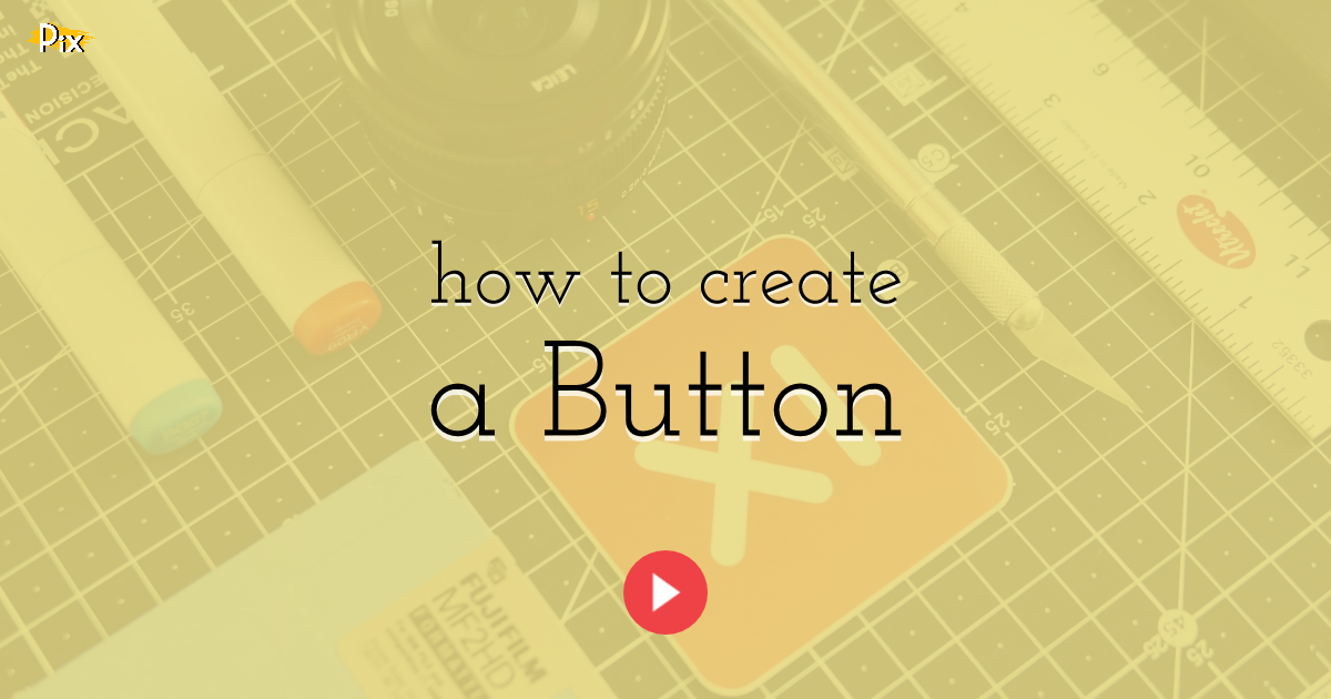 How to Create a Button
