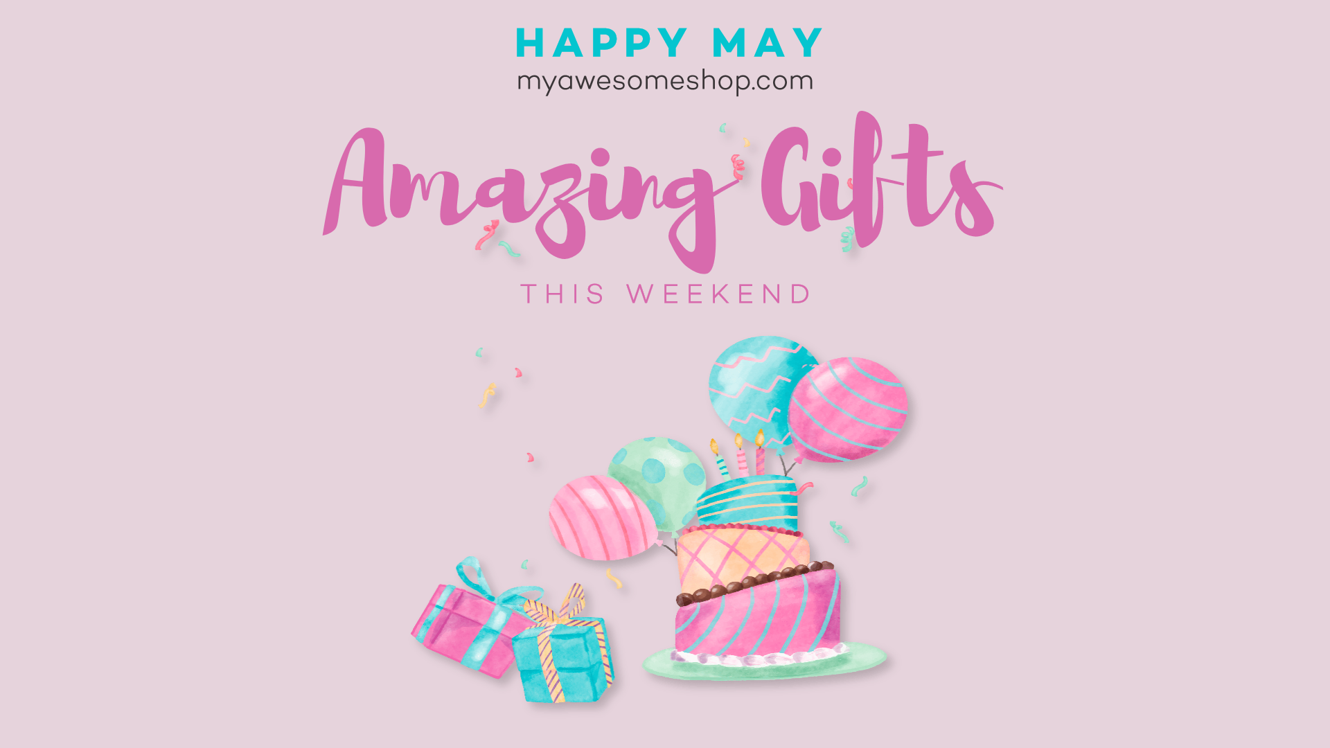Happy May - Amazing Gifts this Animation  Template