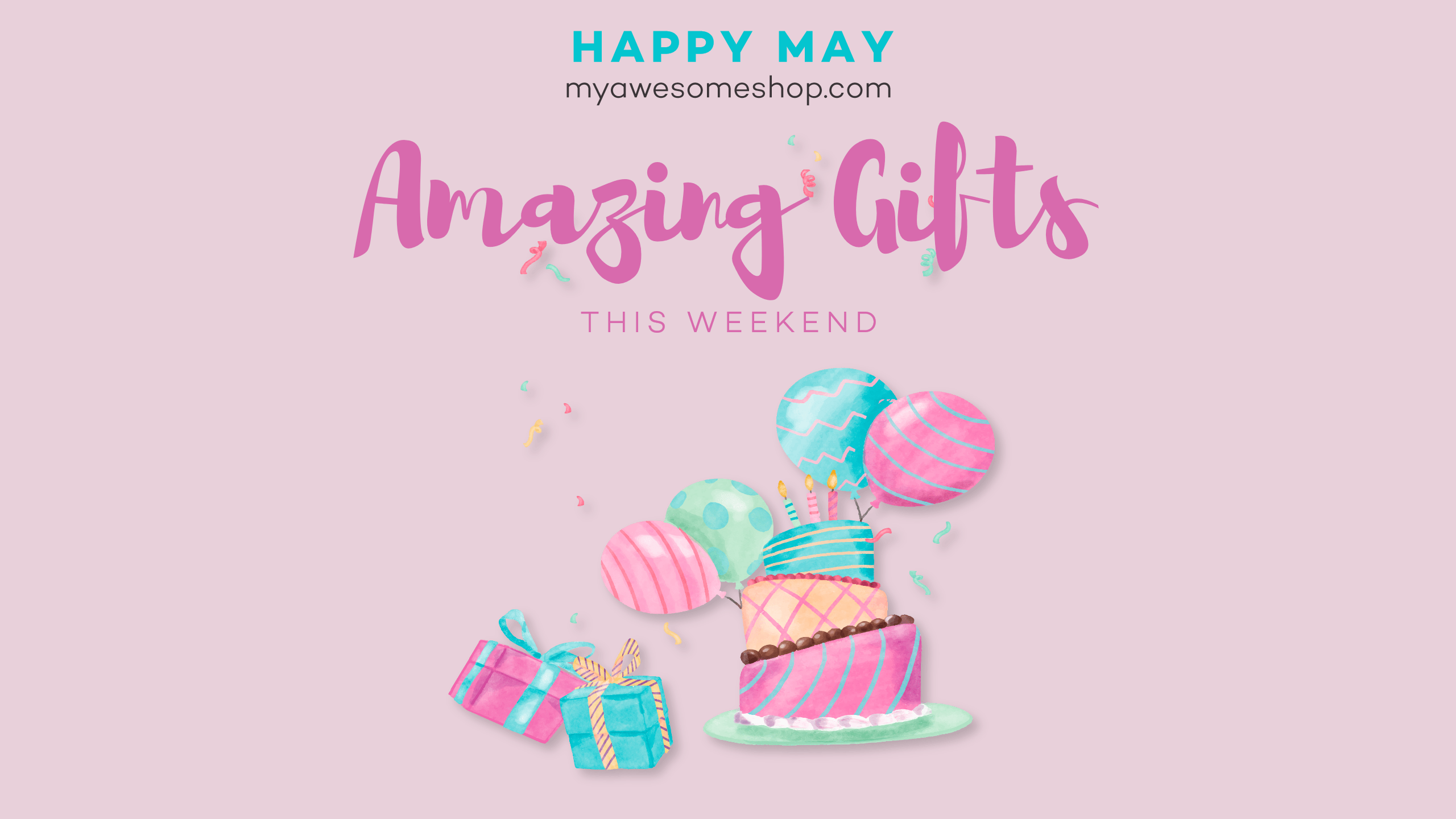 Happy May - Amazing Gifts this Design  Template