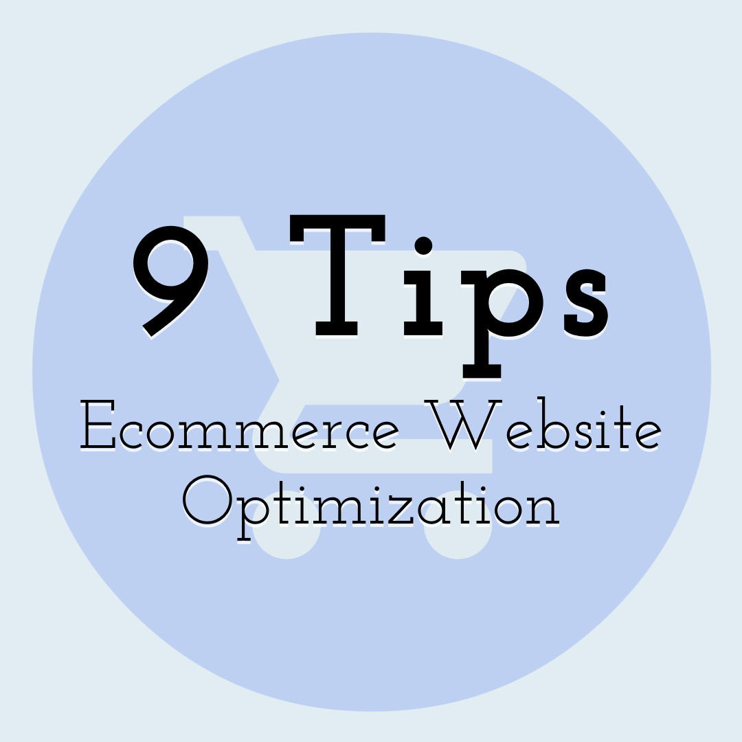 9 Tips for Ecommerce Website Optimization
