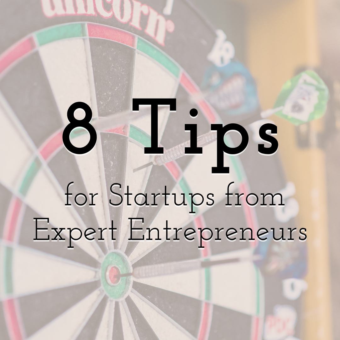 8 Significant Tips for Startups