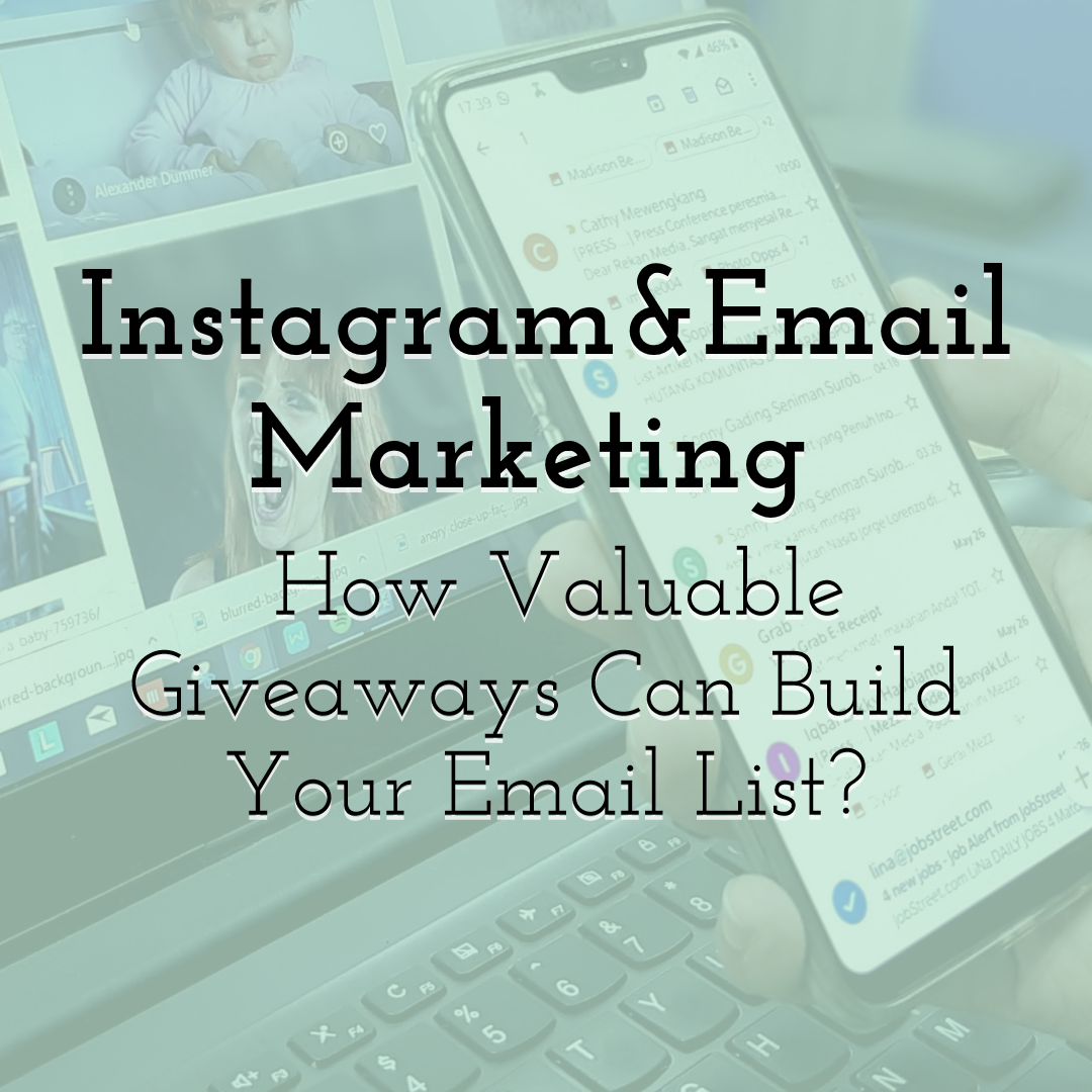 Instagram and Email Marketing - Build Your Email List