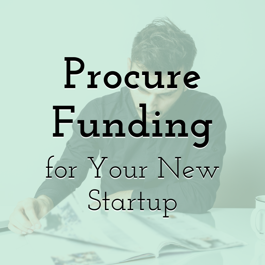 Procure Funding for Your Startup