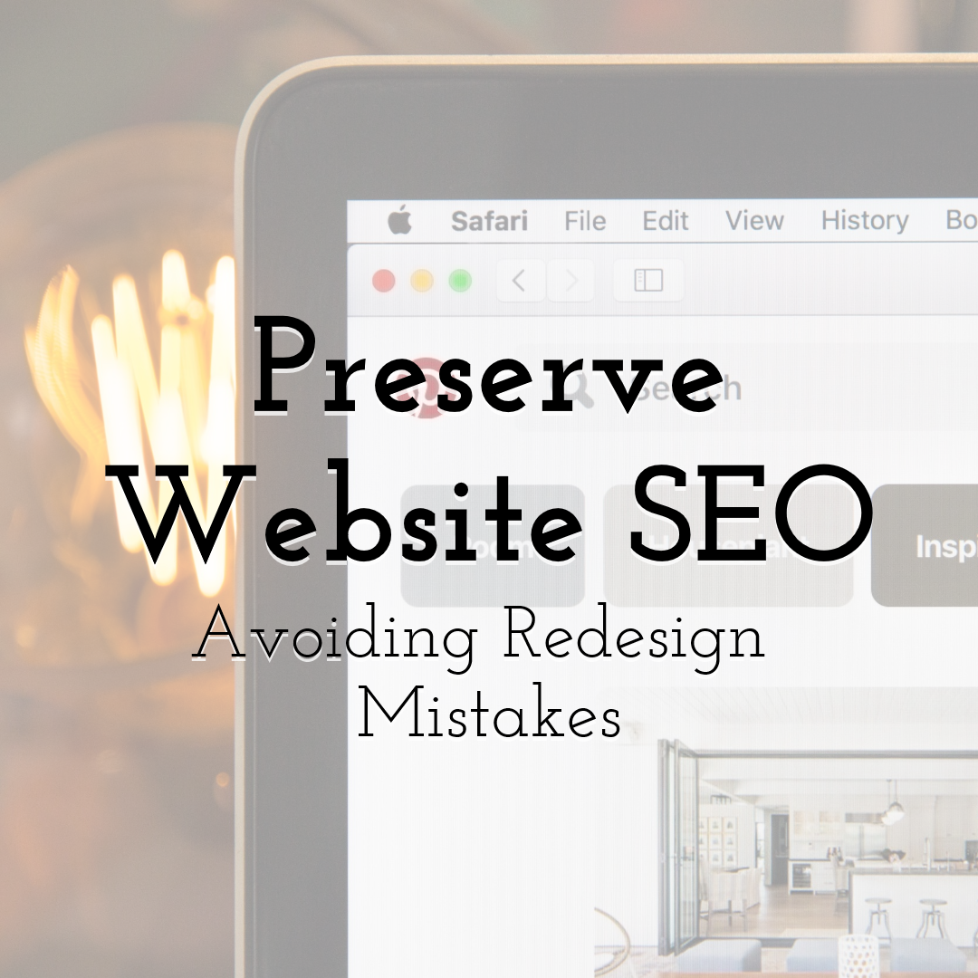 Preserve Website SEO - Avoide Redesign Mistakes