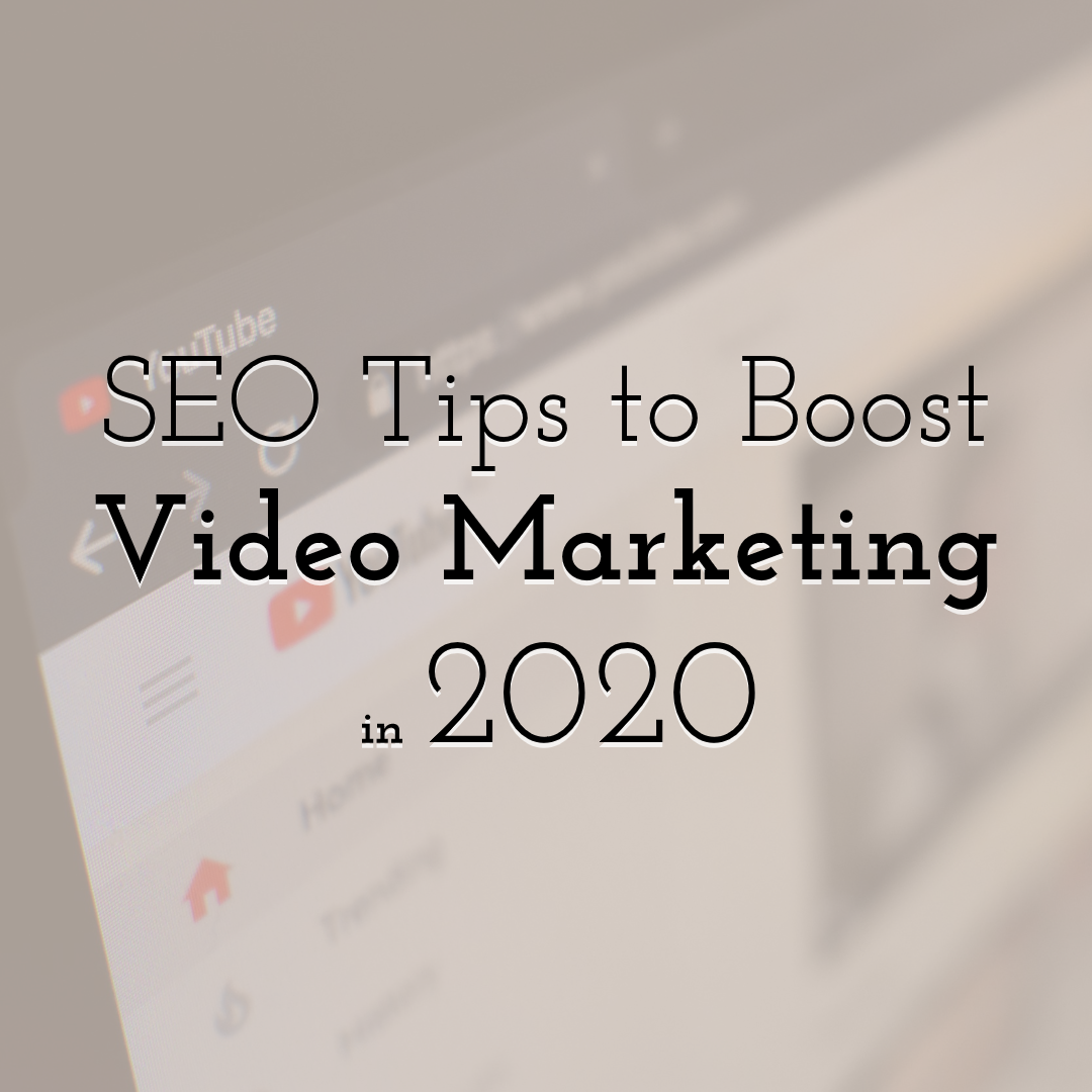 SEO Tips to Boost Video in 2020