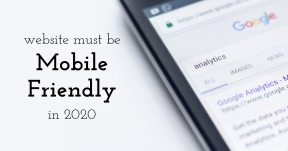 Website must be mobile friendly in 2020