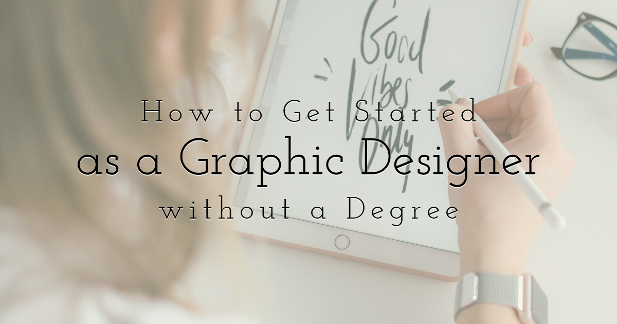 How to Get Started as a Graphic Design  Template