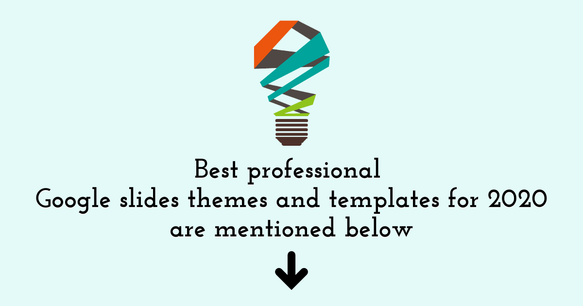 Best Professional Google Slides Themes and Templates for 2020