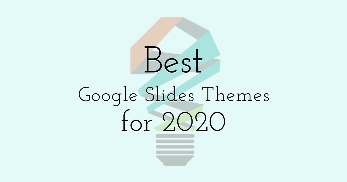 Best Google Slides Themes for 2020