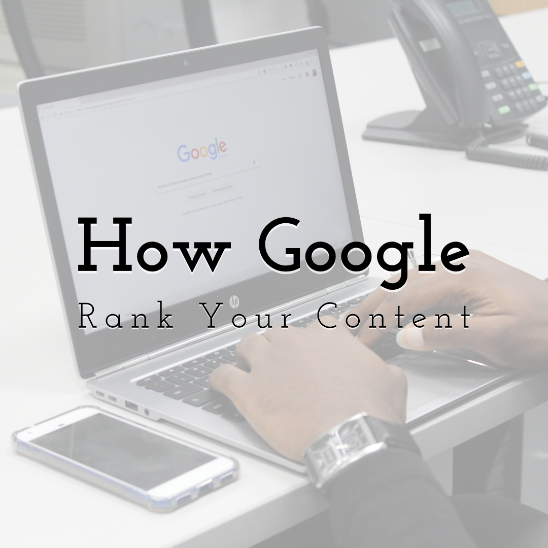 How Google Rank Your Content in 2020
