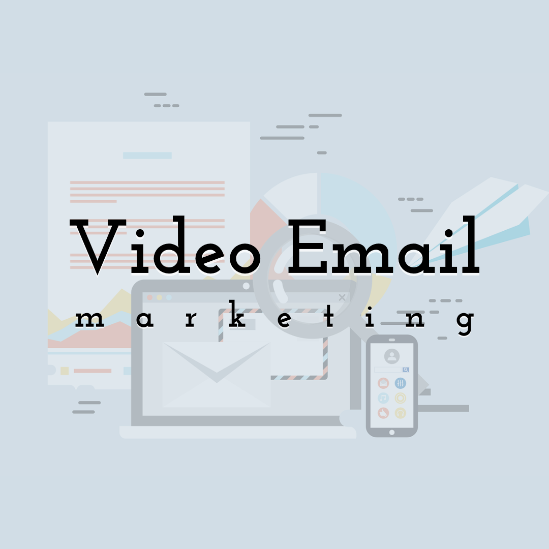 Video Email Marketing - How to Do It and Why You Need It