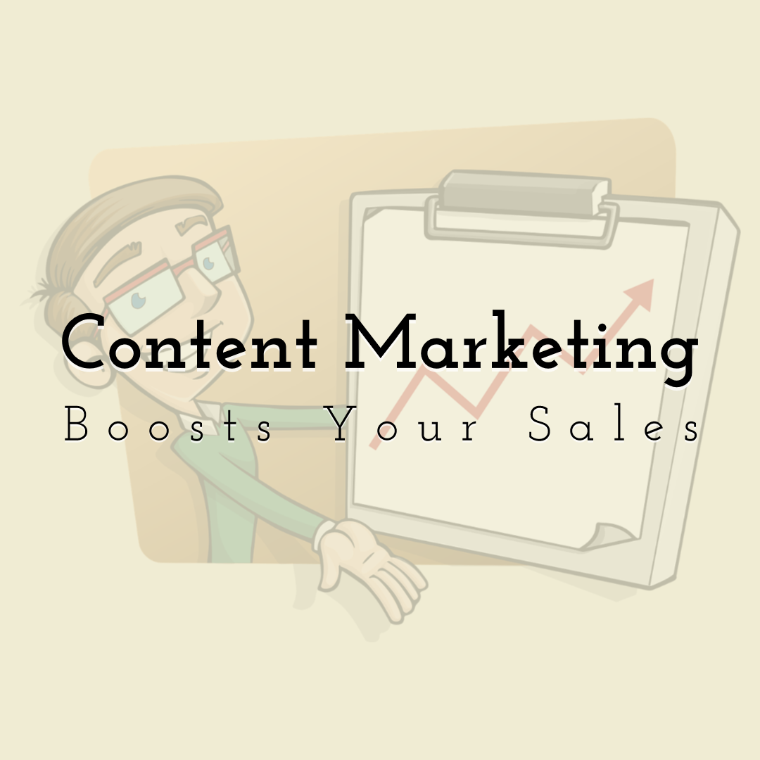 Learn Why Content Marketing Boosts Your Sales Enablement