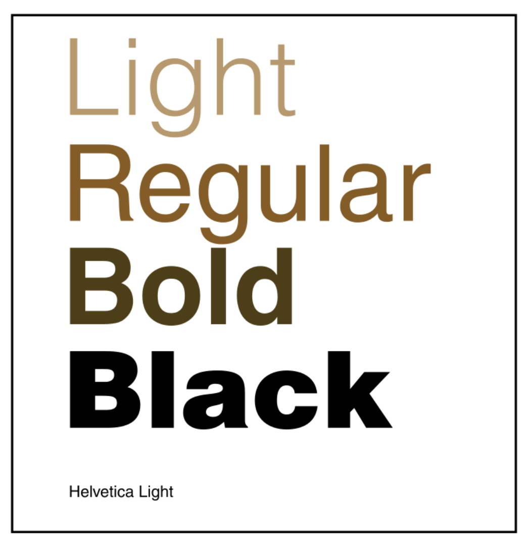 Light, Regular, and Bold Fonts