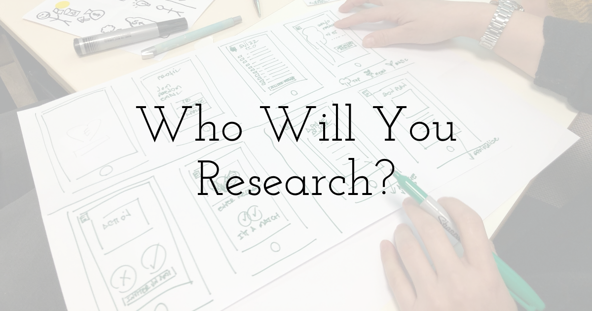 Who Will You Research?