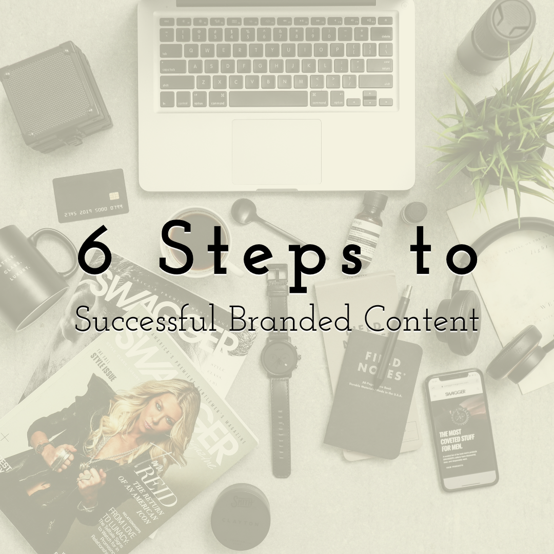 6 Steps to Successful Branded Content