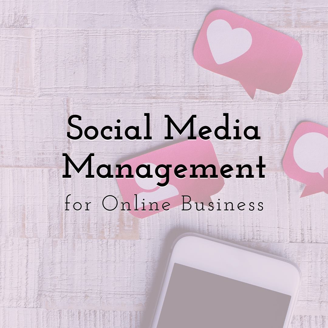 Social Media Management Guide for Online Business