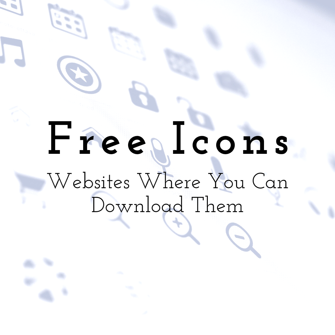 Free Icons - Full List of Websites Where You Can Download Them