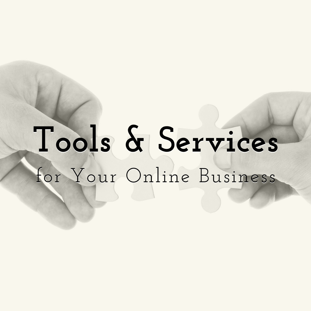 Best Tools & Services each Online Business Should Use