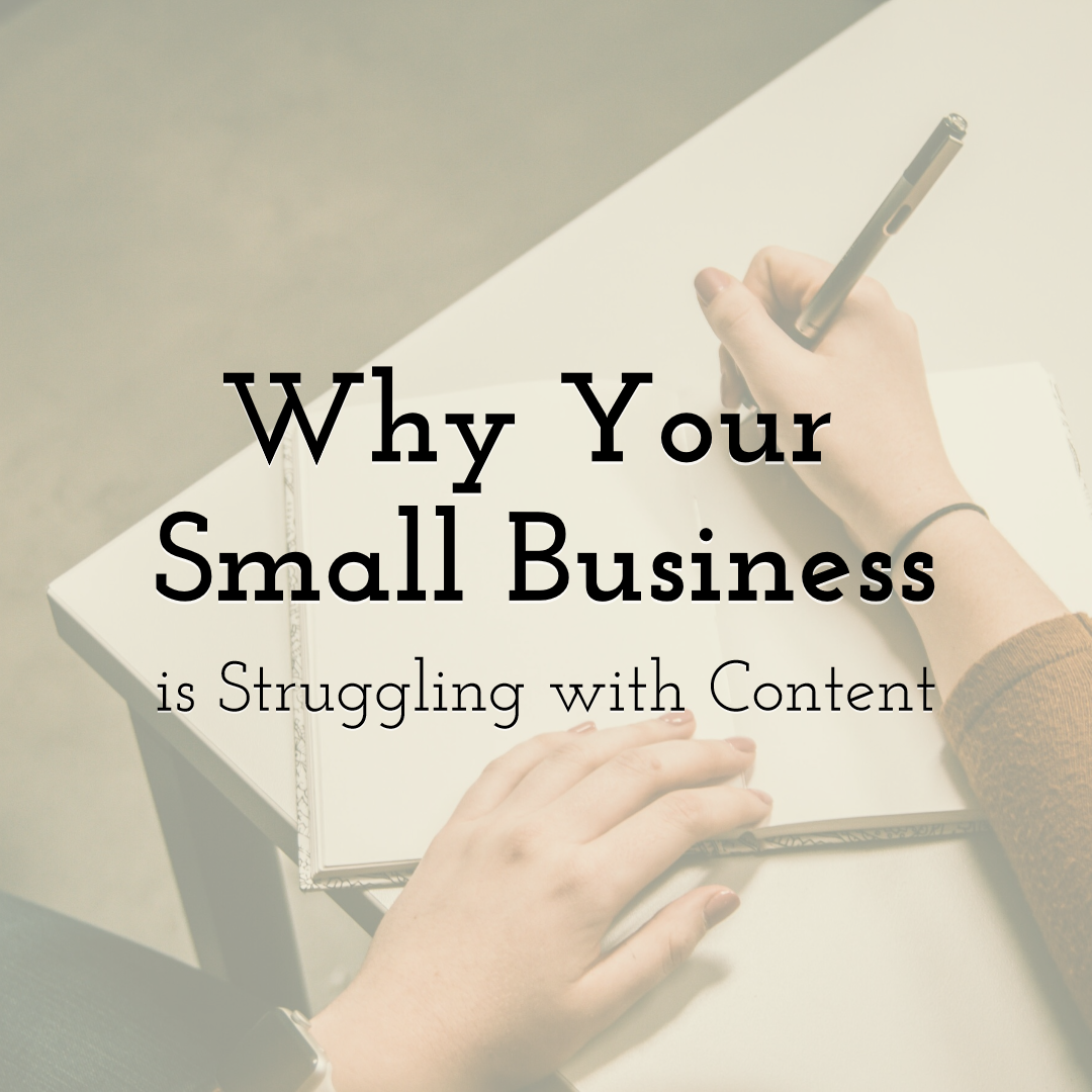 Why Your Small Business is Struggling with Content