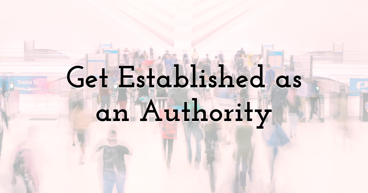 Get Established as an Authority