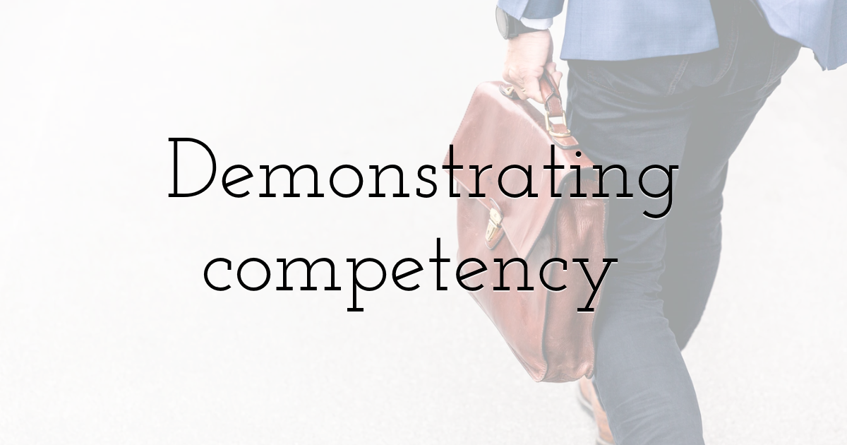 Demonstrating competency