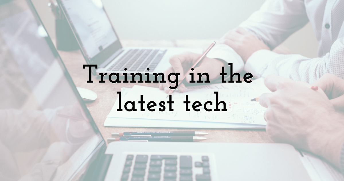 Training in the latest tech