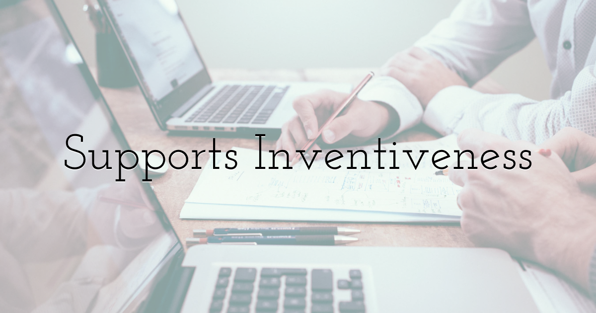 Supports Inventiveness