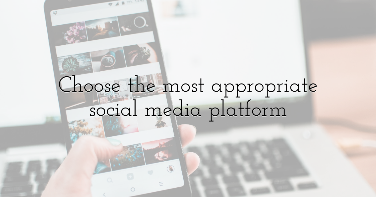 Choose the most appropriate social media platform