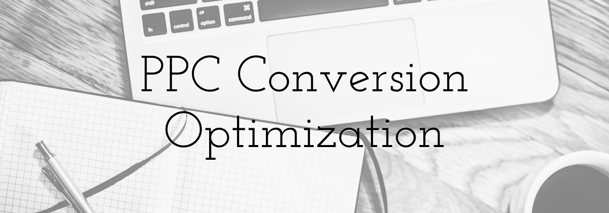 PPC Conversion Optimization