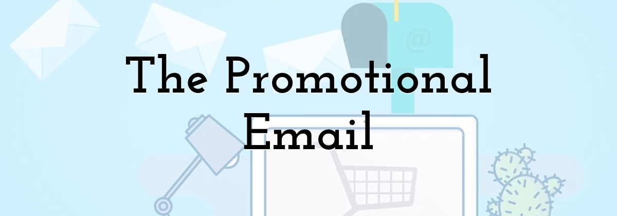 The Promotional Email