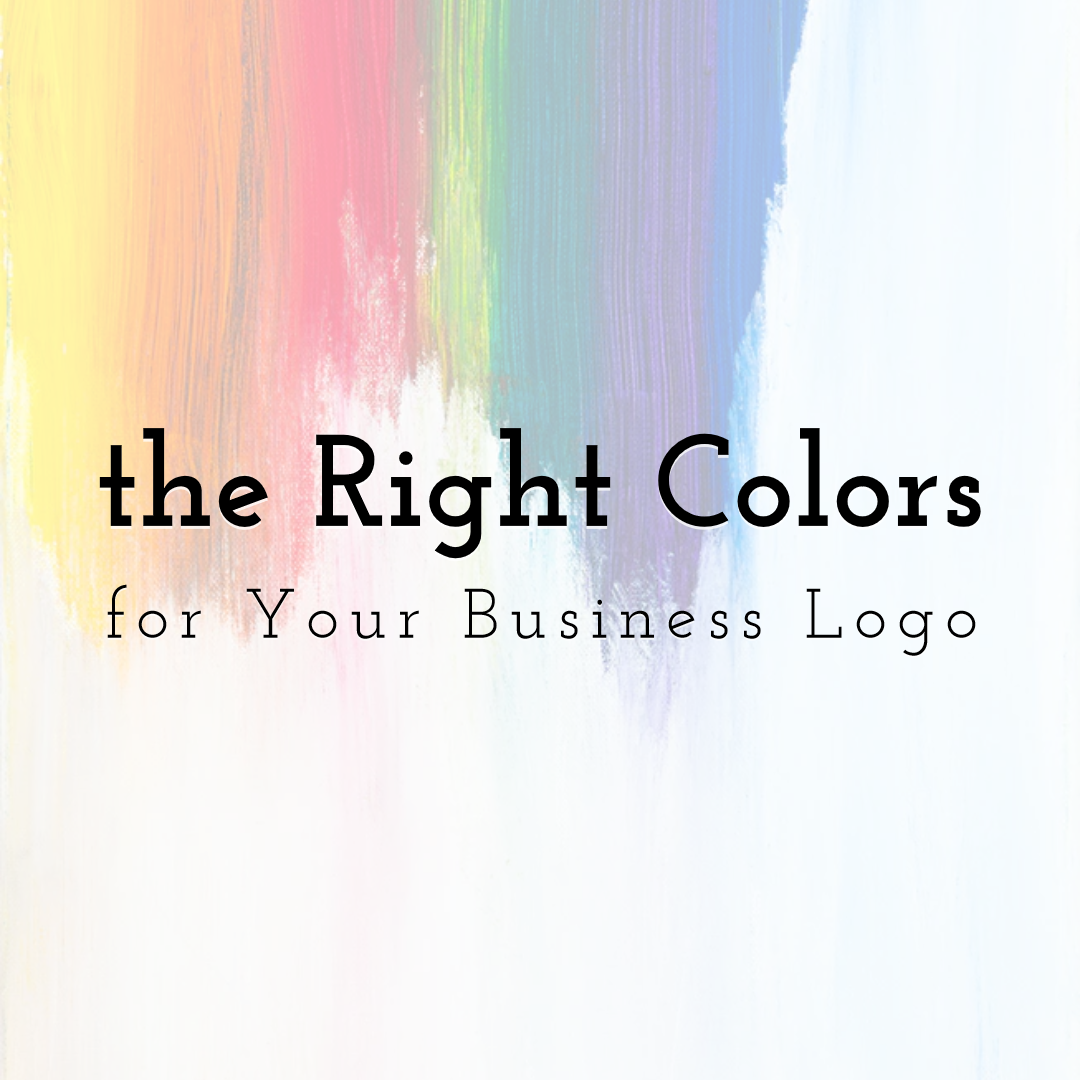 How to Choose the Right Colors for Your Business Logo