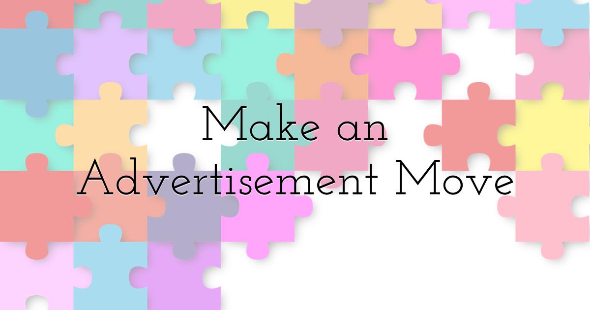 Make an advertisement move