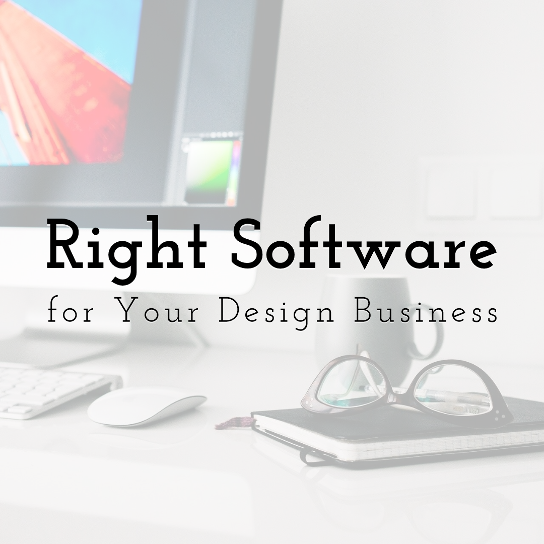 How to Choose the Right Software for Your Design Business