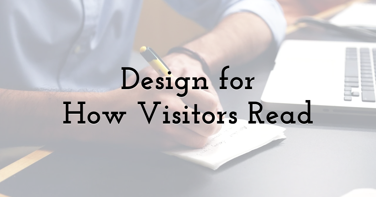 Design for How Visitors Read