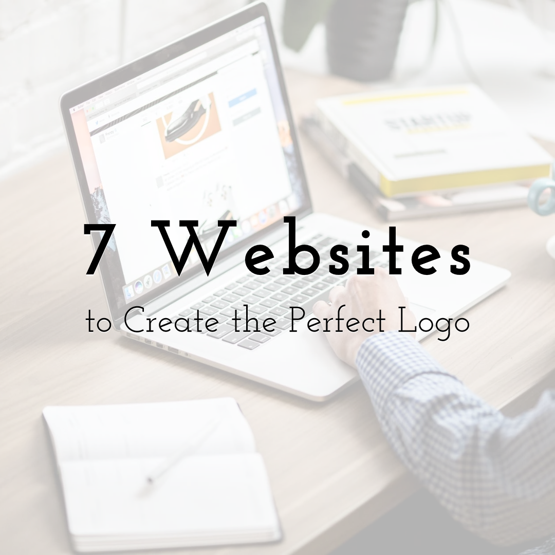Top 7 Websites to Create the Perfect Logo