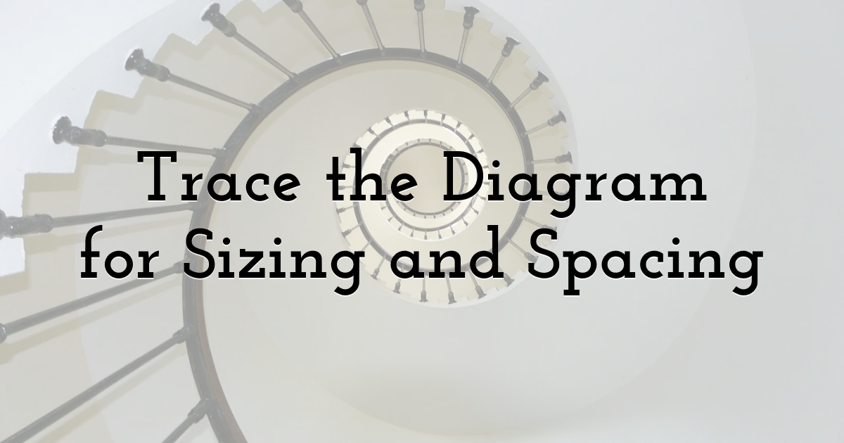 Trace The Diagram For Sizing And Spacing