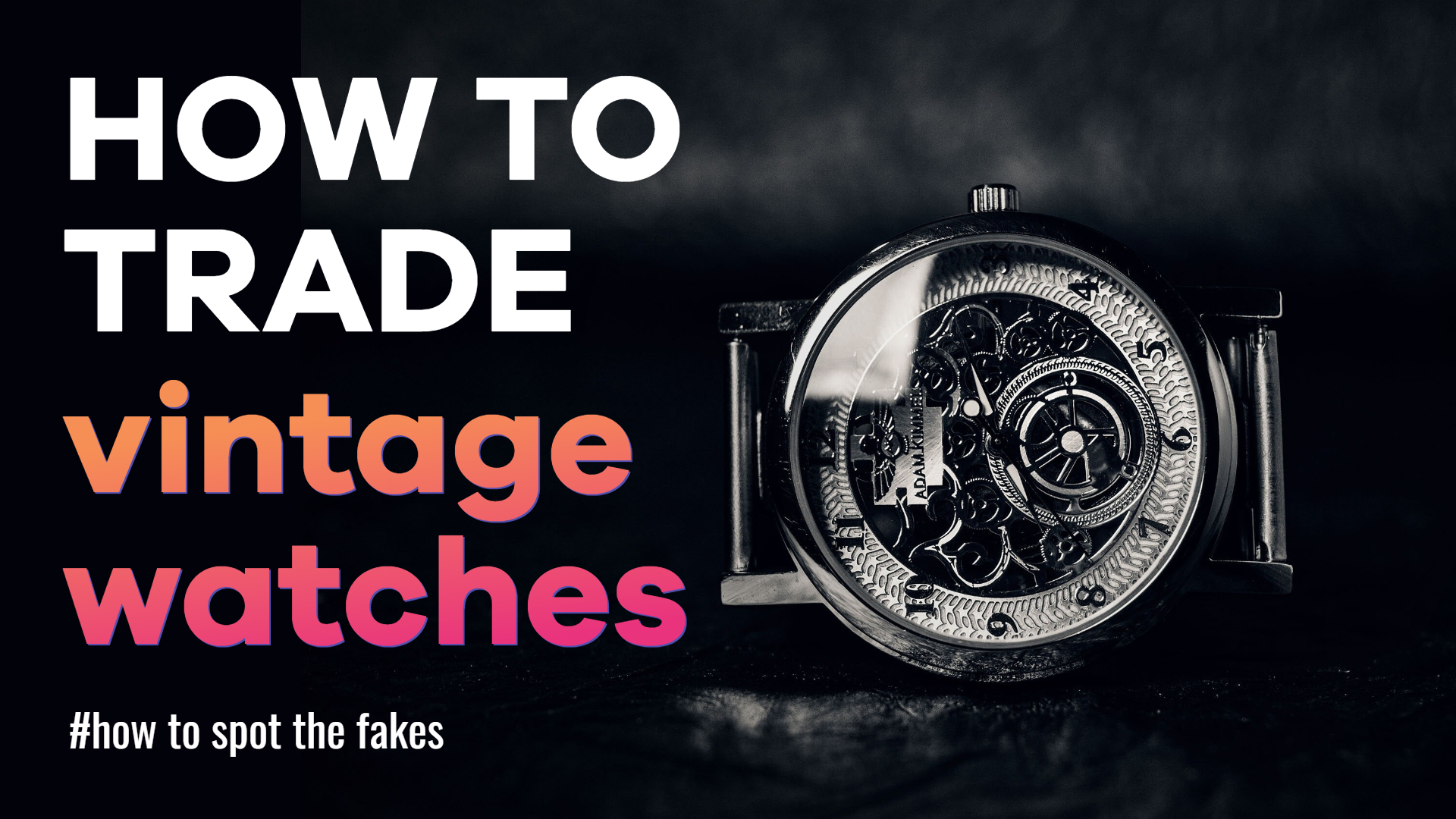 Watches Real Fakes Vintage Design  Template