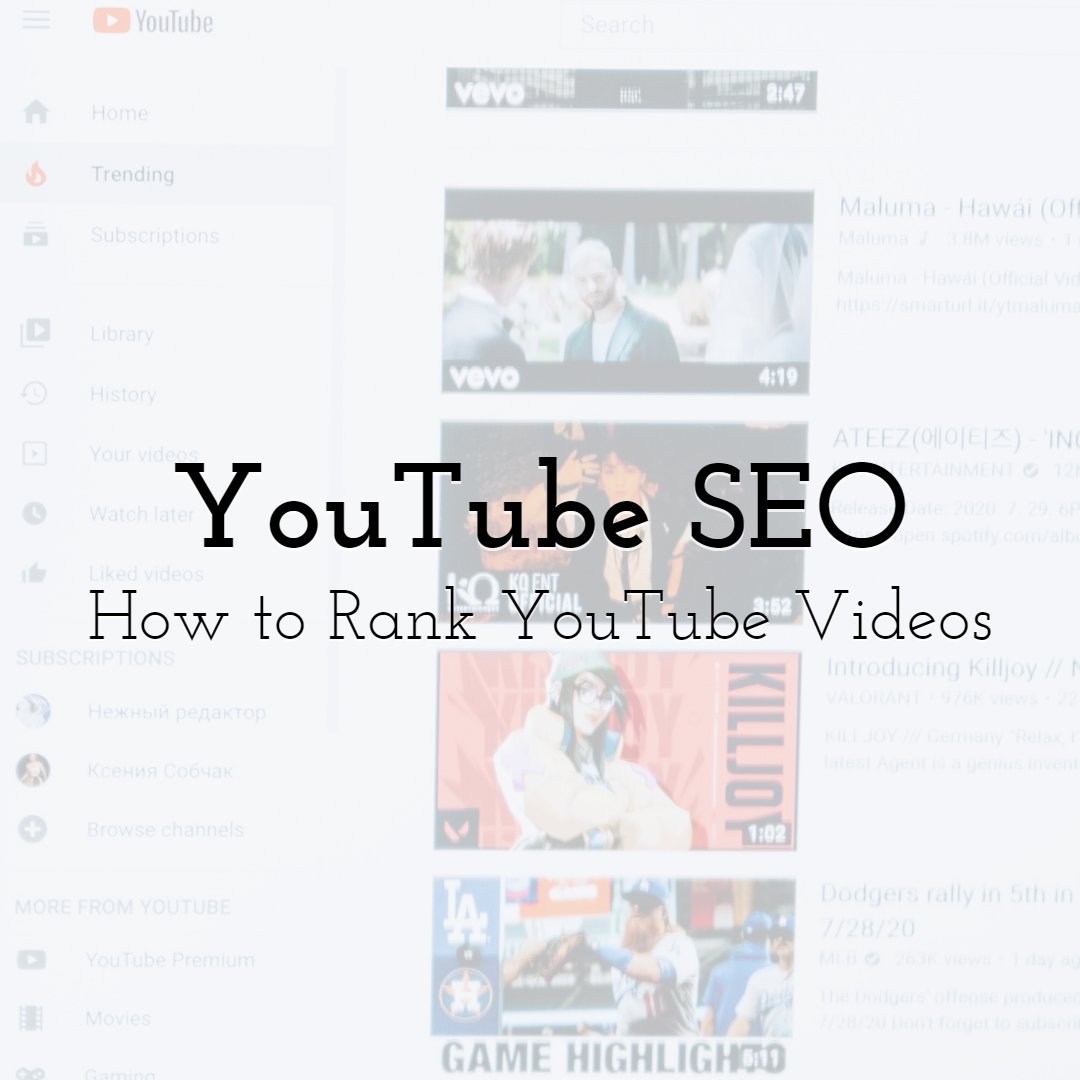 YouTube SEO: How to Rank YouTube Videos in 2021