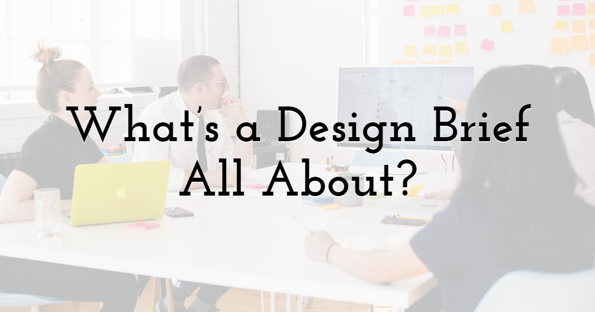 What's a Design Brief All About?