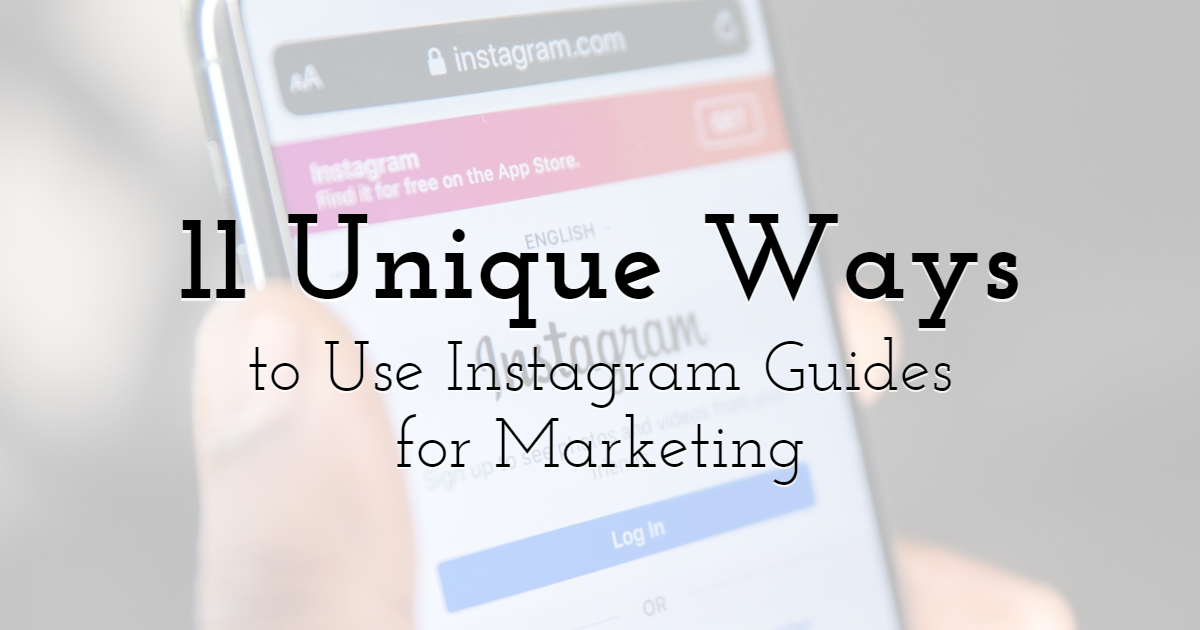 Unique ways to use Instagram Guides