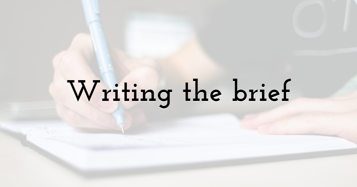 Writing the brief
