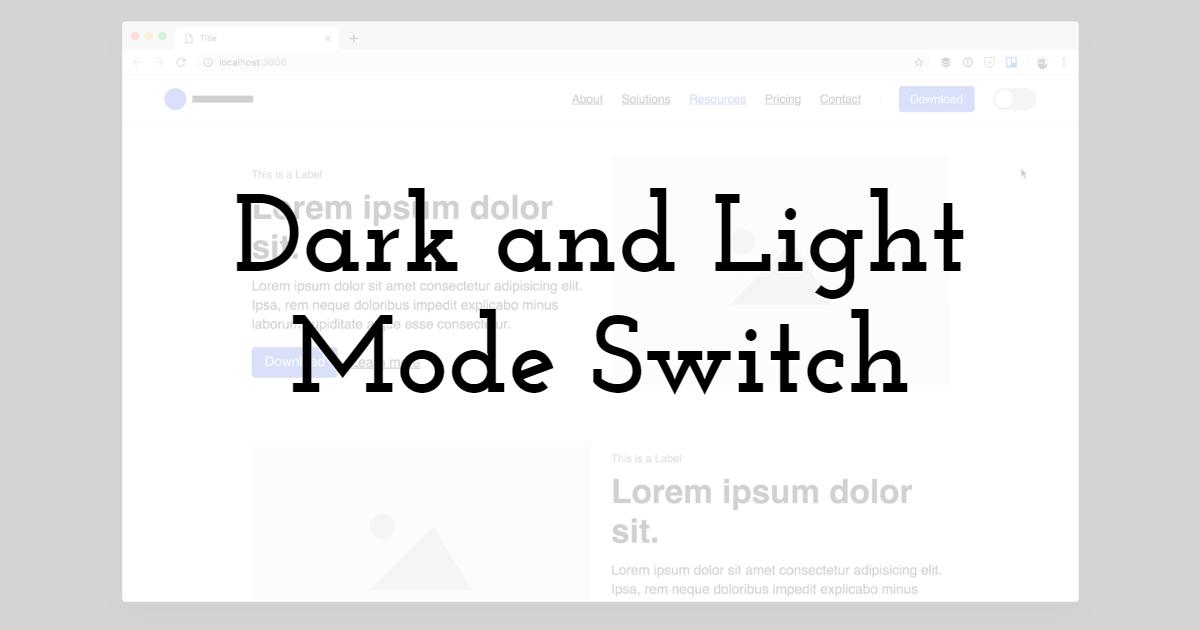 Dark and Light Mode switch