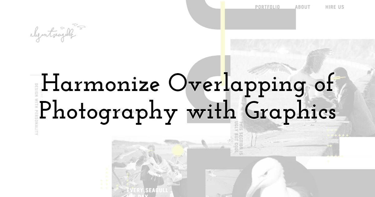 Harmonize overlapping of photography with graphics