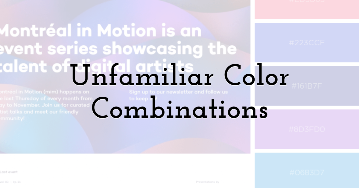 Unfamiliar Color Combinations