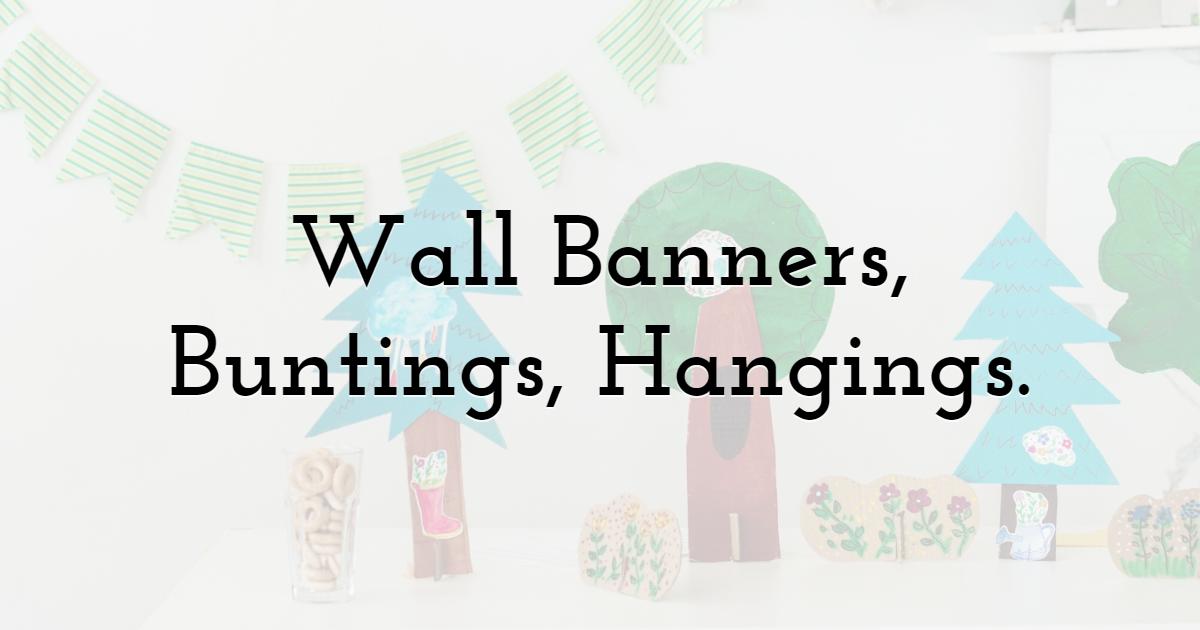 Wall Banners, Buntings, Hangings