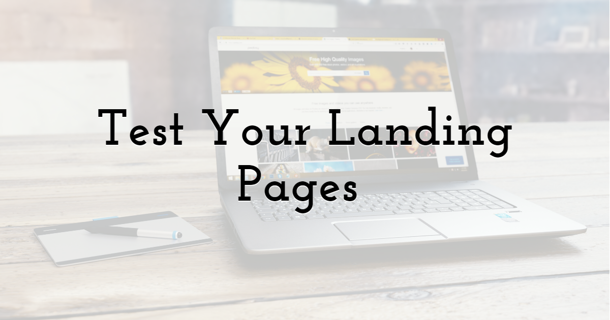 Test Your Landing Pages
