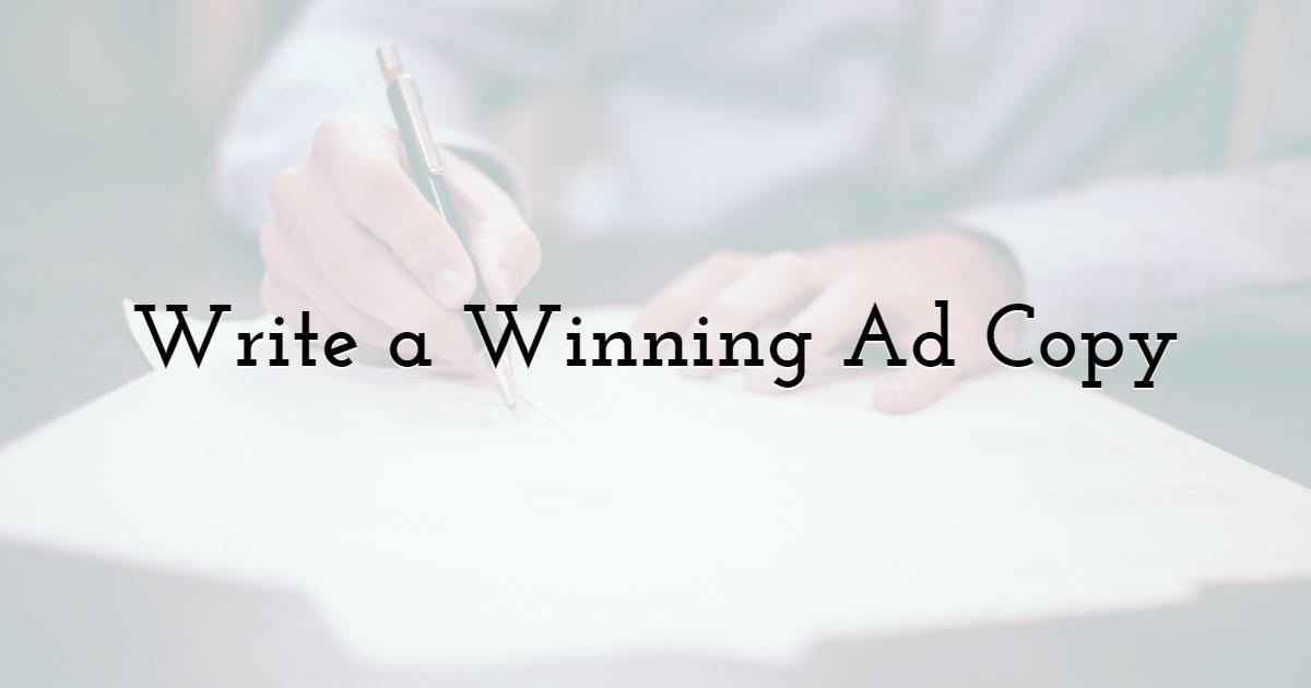 Write a Winning Ad Copy