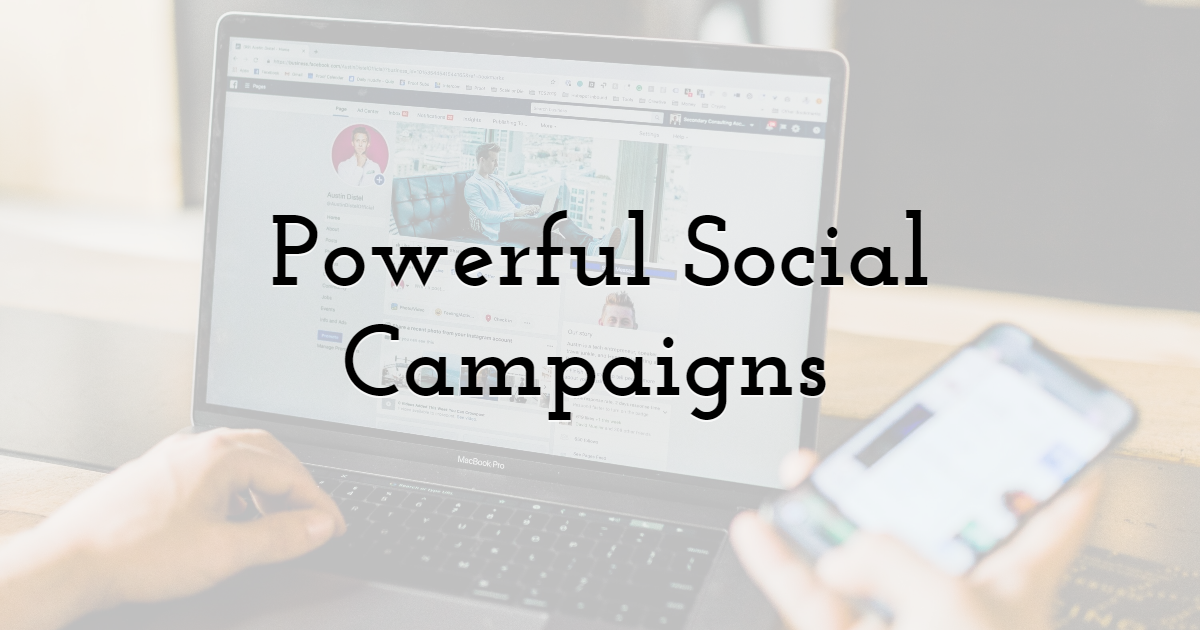 Powerful Social Campaigns