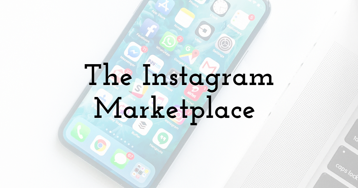 The Instagram Marketplace
